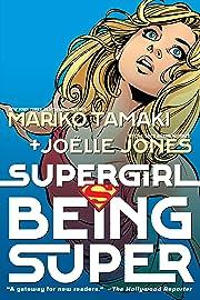 Supergirl: Being Super: 2020 Edition