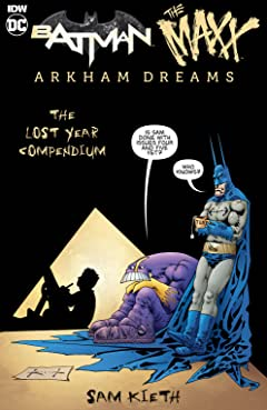 Batman/The Maxx: The Lost Year Compendium