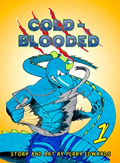 Cold-Blooded Vol. 1: Conviction