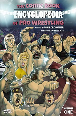 The Comic Book Encyclopedia of Pro Wrestling Tome 1