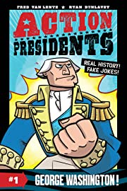 Action Presidents: George Washington! Vol. 1
