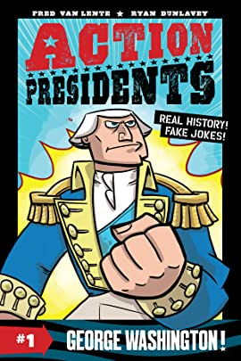 Action Presidents: George Washington! Vol. 1