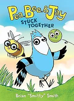 Pea, Bee, & Jay: Stuck Together Vol. 1