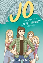 Jo - An Adaptation of Little Women