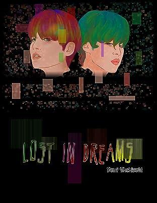 Lost in dreams Vol. 1: Prologue