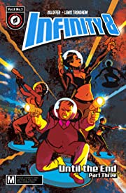 Infinity 8 Tome 8 No.24: Until the End