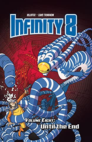 Infinity 8 Vol. 8: Until the End