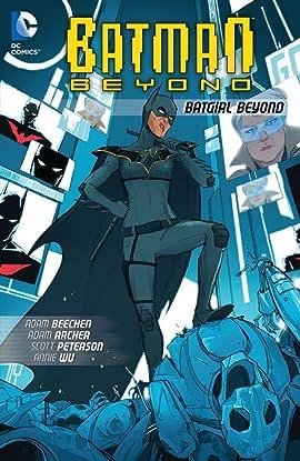 Batman Beyond (2012-2013): Batgirl Beyond