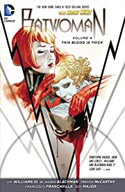 Batwoman (2011-2015) Vol. 4: This Blood Is Thick