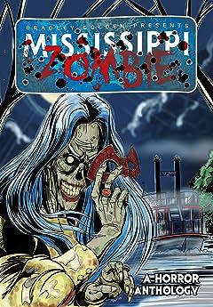 Mississippi Zombie Vol. 1