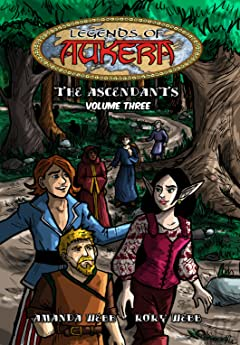 Legends of Aukera: The Ascendants Tome 3