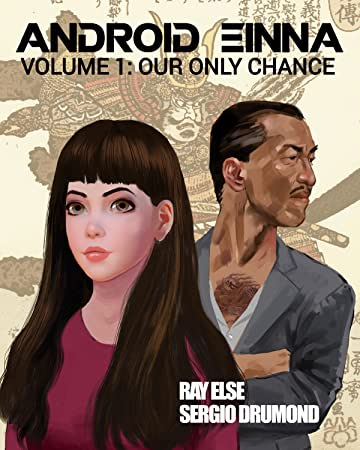 ANDROID EINNA Tome 1: Our Only Chance