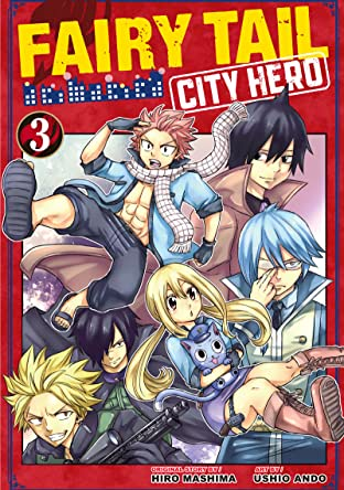Fairy Tail: City Hero Tome 3