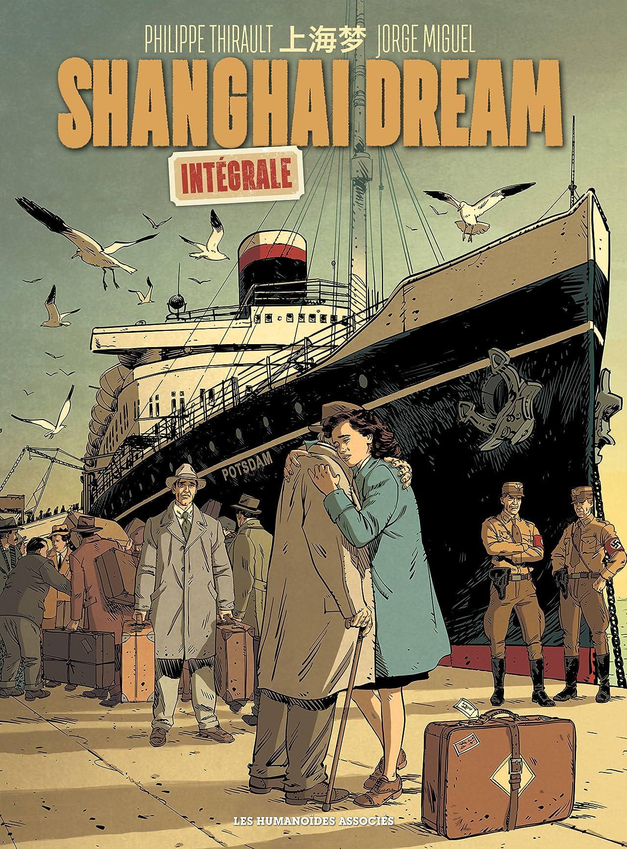 Shanghai Dream: Intégrale