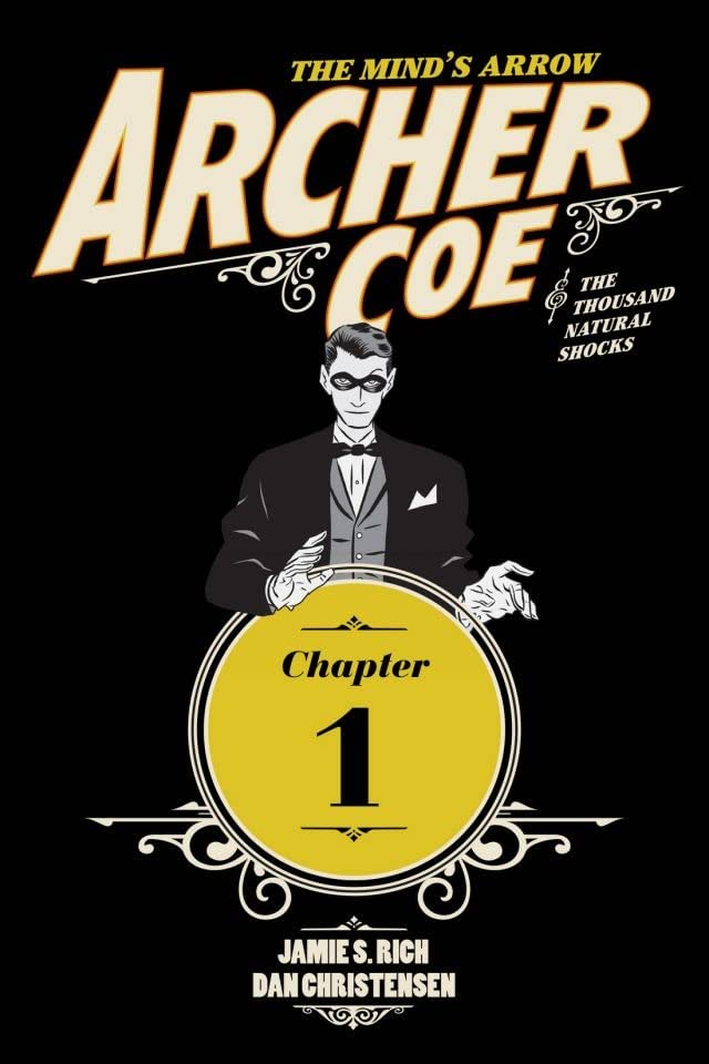 Archer Coe and the Thousand Natural Shocks #1 (of 14)