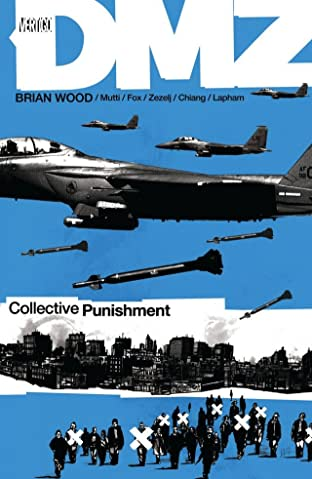 DMZ COMIC_VOLUME_ABBREVIATION 10: Collective Punishment