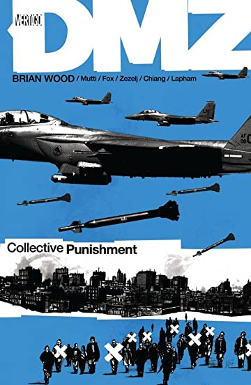 DMZ Vol. 10: Collective Punishment
