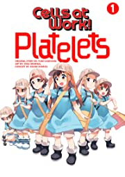 Cells at Work: Platelets! Vol. 1