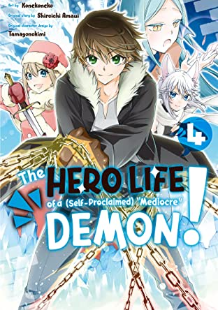 """The Hero Life of a (Self-Proclaimed) """"Mediocre"""" Demon! Vol. 4"""