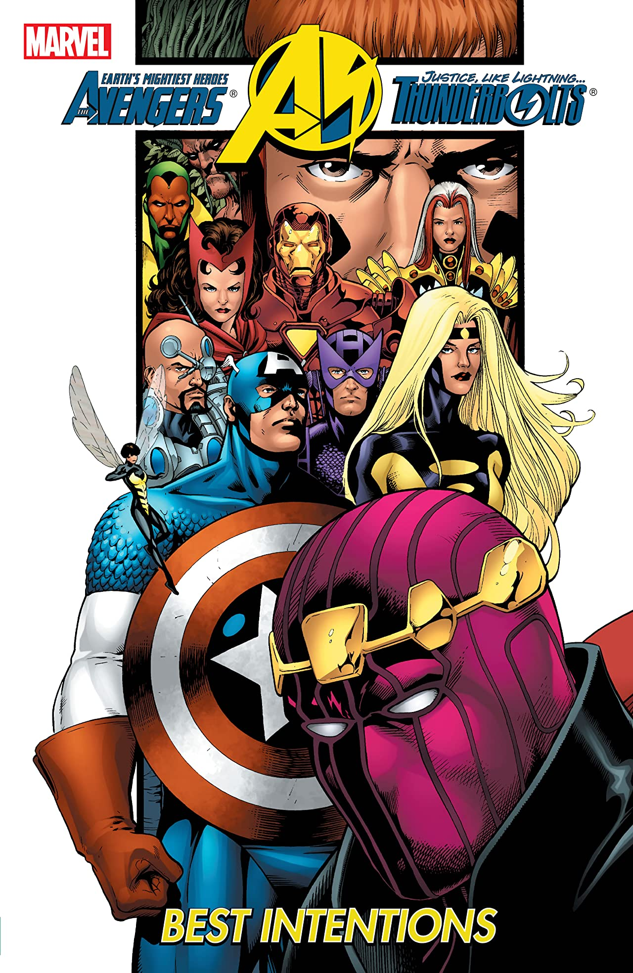 Avengers/Thunderbolts Tome 2: Best Intentions