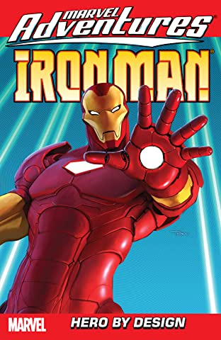 Marvel Adventures Iron Man Tome 3: Hero By Design