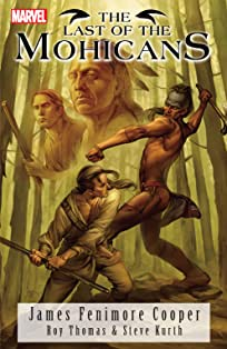 Marvel Illustrated: The Last Of The Mohicans