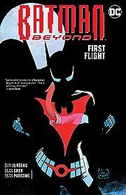 Batman Beyond (2016-) Vol. 7: First Flight