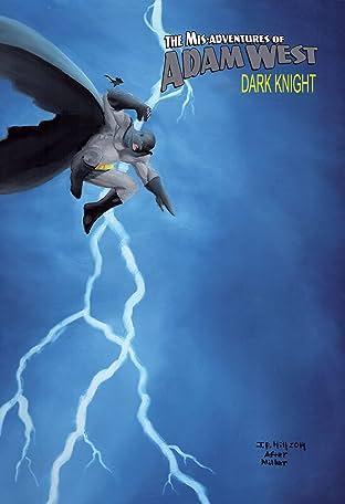 Mis-Adventures of Adam West: Dark Night