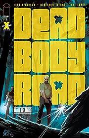 Dead Body Road: Bad Blood #4 (of 6)