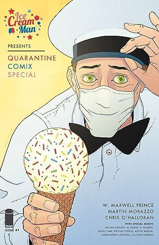 Ice Cream Man Presents: Quarantine Comix Special #1