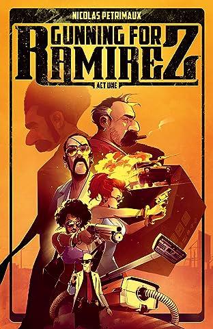 Gunning For Ramirez Vol. 1
