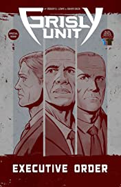 Grisly Unit: Executive Order