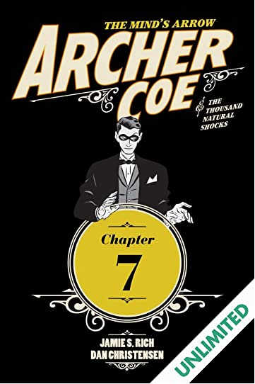 Archer Coe and the Thousand Natural Shocks #7 (of 14)