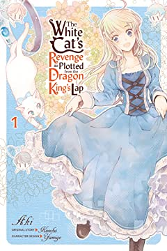 The White Cat's Revenge as Plotted from the Dragon King's Lap Tome 1