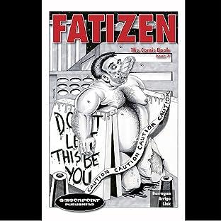 Fatizen: The Graphic Novel, Part Two Vol. 7: The Gordo