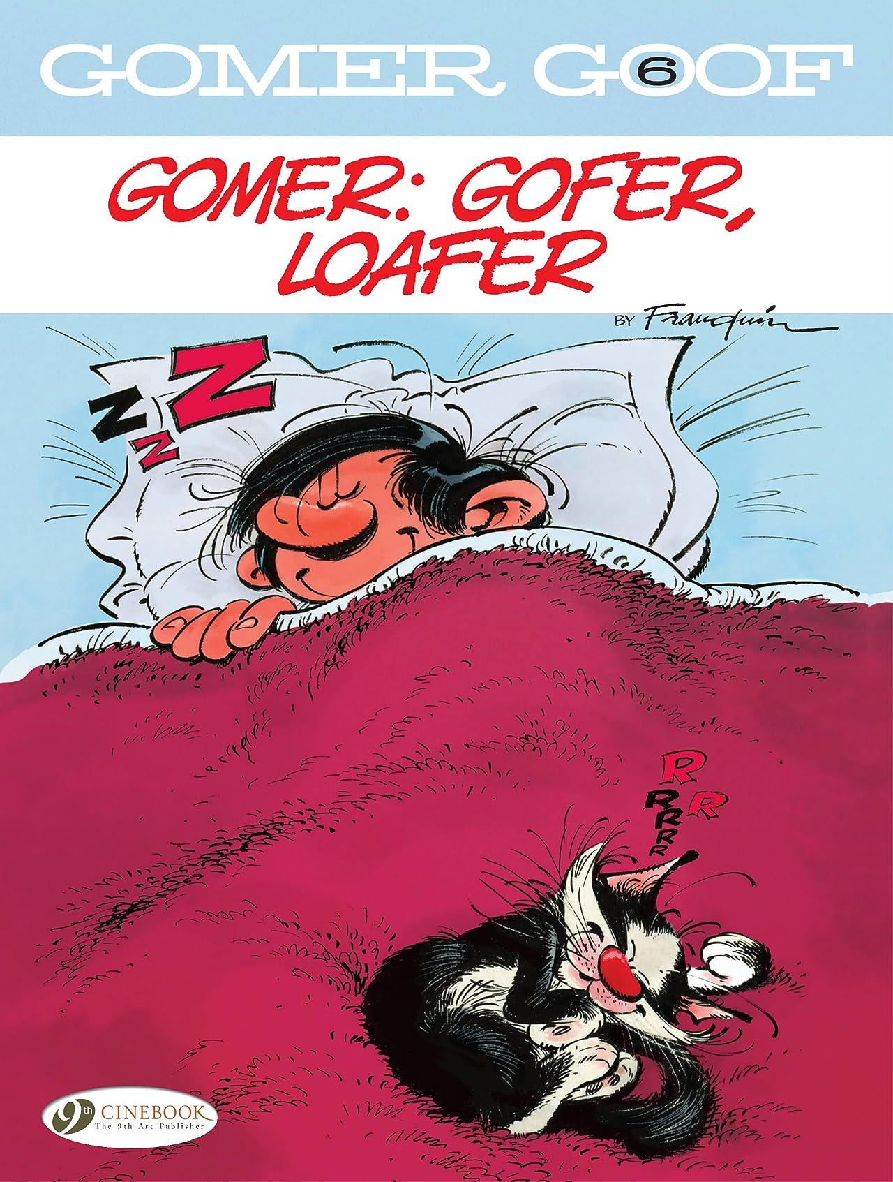 Gomer Goof Tome 6: Gomer: Gofer, Loafer