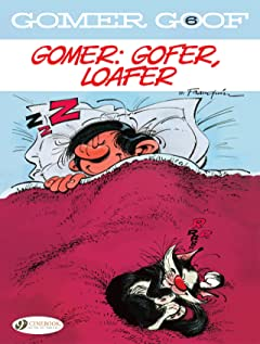 Gomer Goof Vol. 6: Gomer: Gofer, Loafer