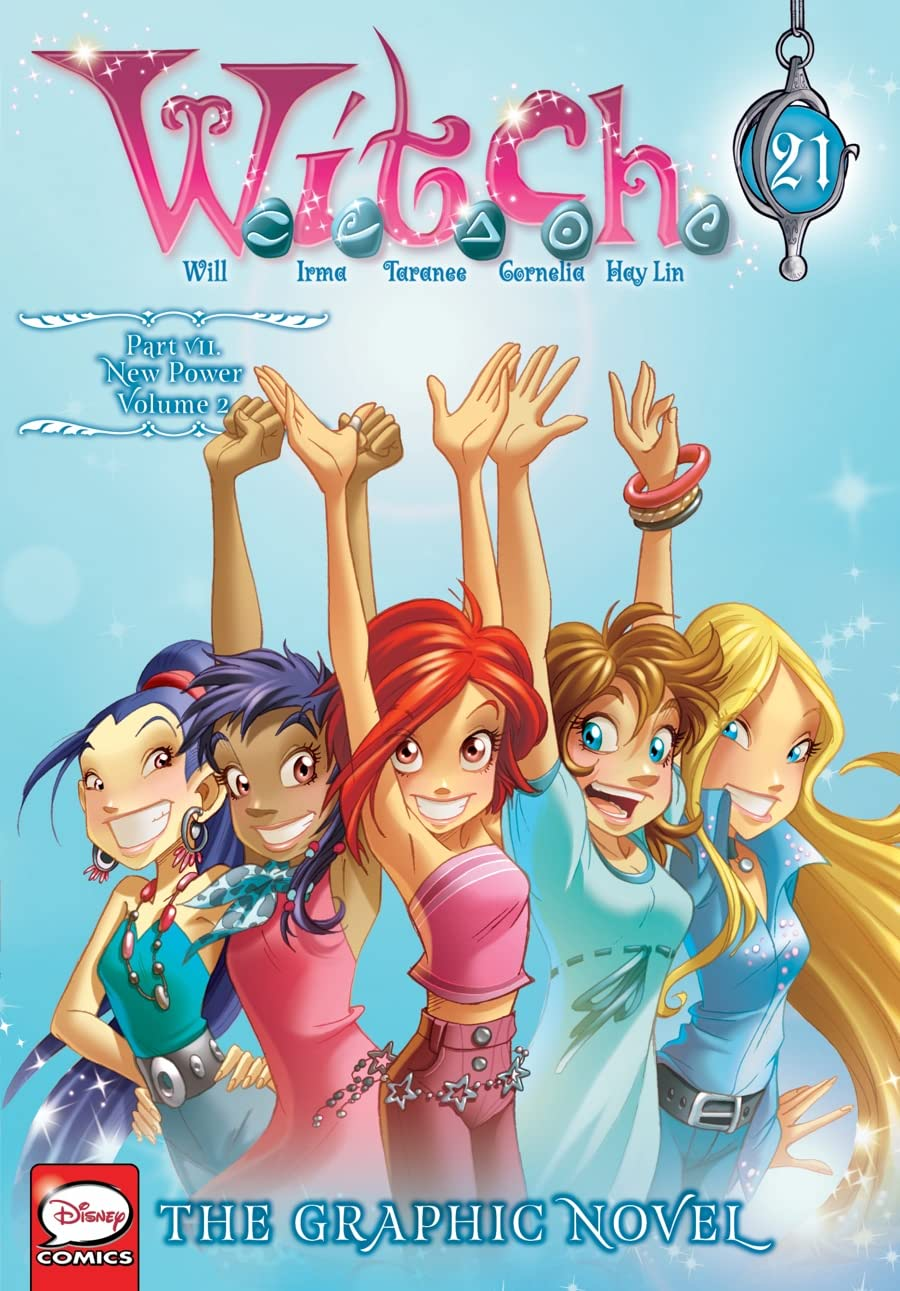 W.I.T.C.H.: The Graphic Novel, Part VII. New Power Vol. 21