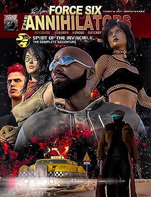 Force Six, The Annihilators  Spirit of the Invincible The Complete Adventure: Spirit of the Invincible The Complete Adventure