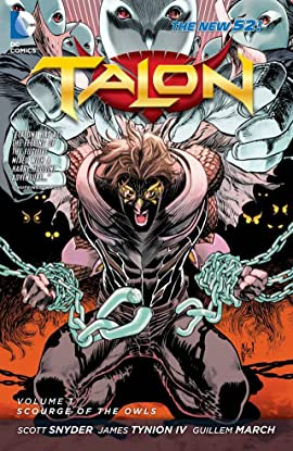 Talon (2012-2014) Vol. 1: Scourge of the Owls