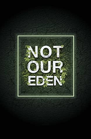 Not Our EDEN