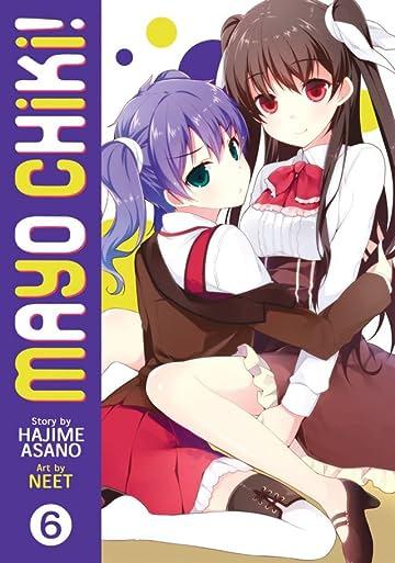 Mayo Chiki! Vol. 6