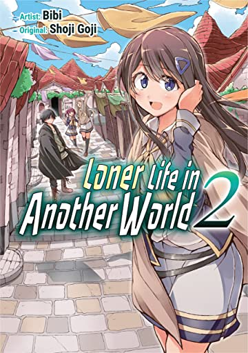 Loner Life in Another World Tome 2
