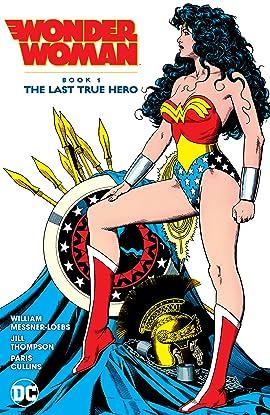 Wonder Woman Book 1: The Last True Hero