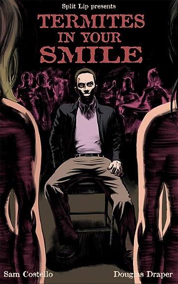Split Lip Presents: Termites In Your Smile