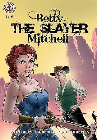 Betty 'the Slayer' Mitchell #3