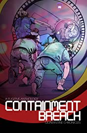 A Fugitive Anthology Vol. 1: Containment Breach