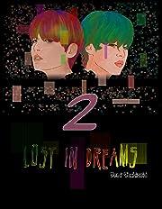 Lost in dreams Vol. 2: Lost in dreams ep.2