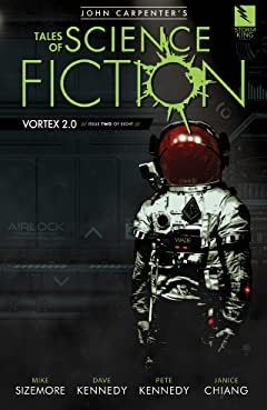 John Carpenter's Tales of Science Fiction: VORTEX 2.0 #2