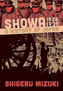 Showa 1926-1939: A History of Japan Vol. 1